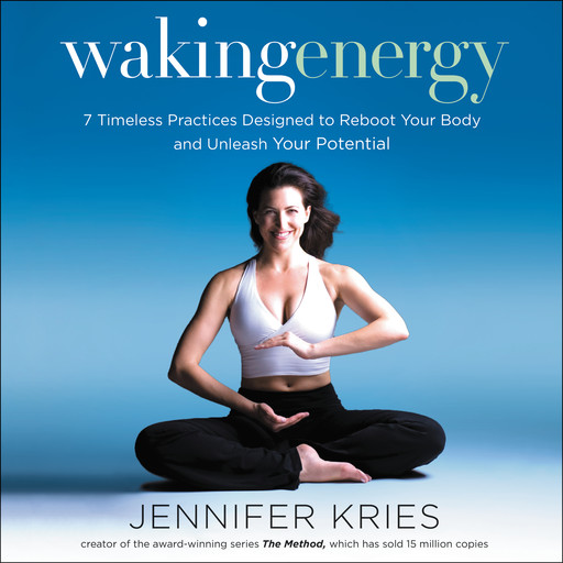 Waking Energy, Jennifer Kries