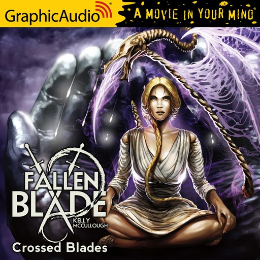 Crossed Blades [Dramatized Adaptation], Kelly McCullough