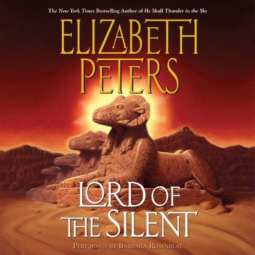 Lord of the Silent, Elizabeth Peters