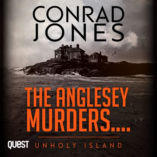 Anglesey Murders, The: Unholy Island, Conrad Jones