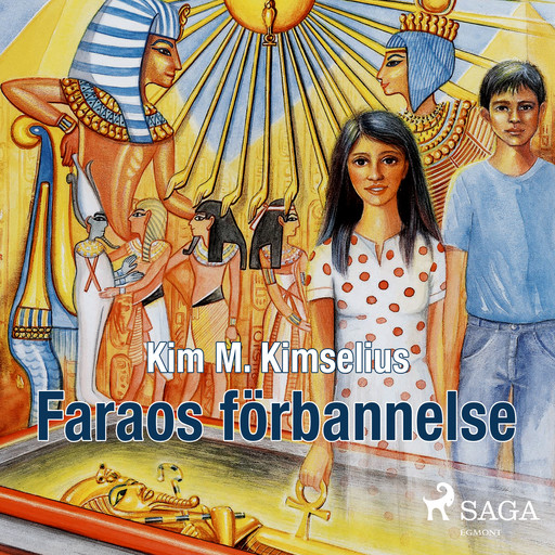 Faraos förbannelse, Kim M. Kimselius