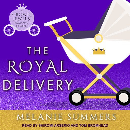 The Royal Delivery, Melanie Summers