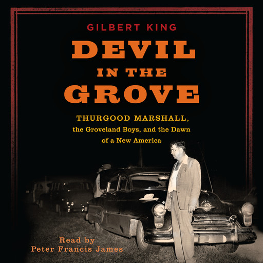 Devil in the Grove, Gilbert King