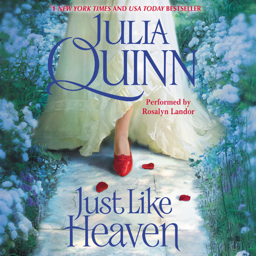 Just Like Heaven, Julia Quinn