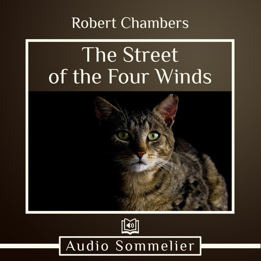 The Street of the Four Winds, Robert Chambers