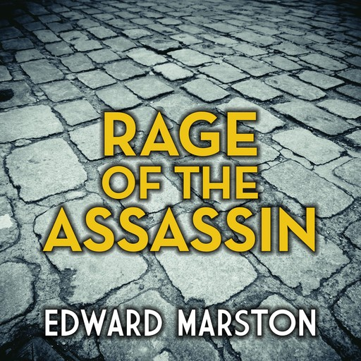 Rage of the Assassin, Edward Marston
