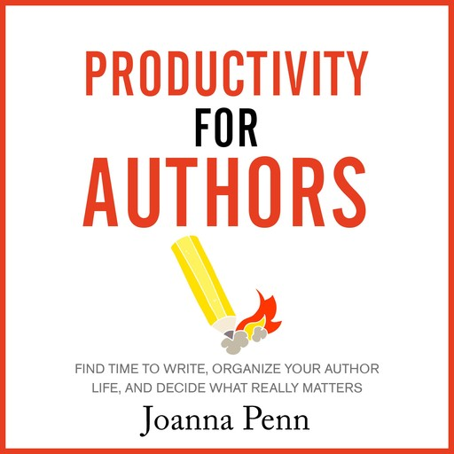 Productivity for Authors, Joanna Penn