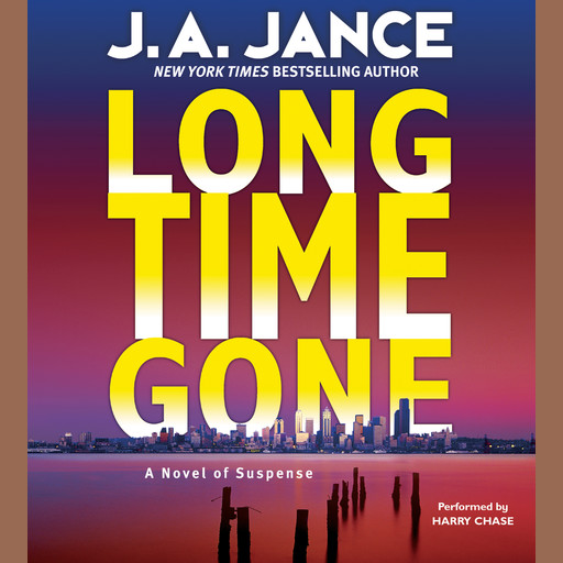 Long Time Gone, J.A.Jance