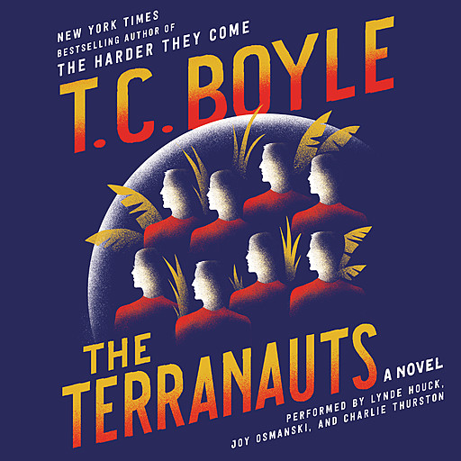 The Terranauts, T.C.Boyle