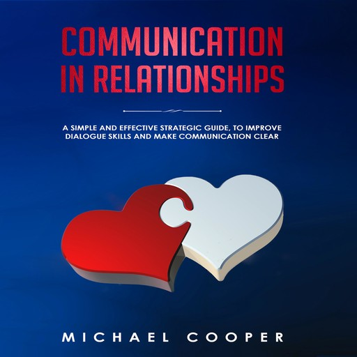 Communication in Relationships, Michael Cooper