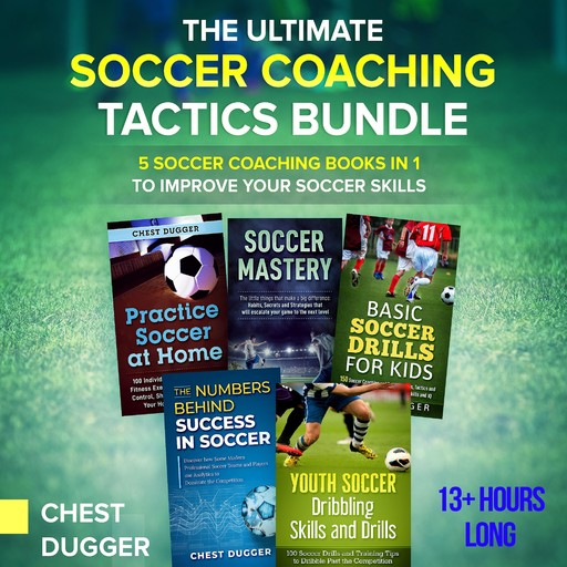The Ultimate Soccer Coaching Tactics Bundle, Chest Dugger