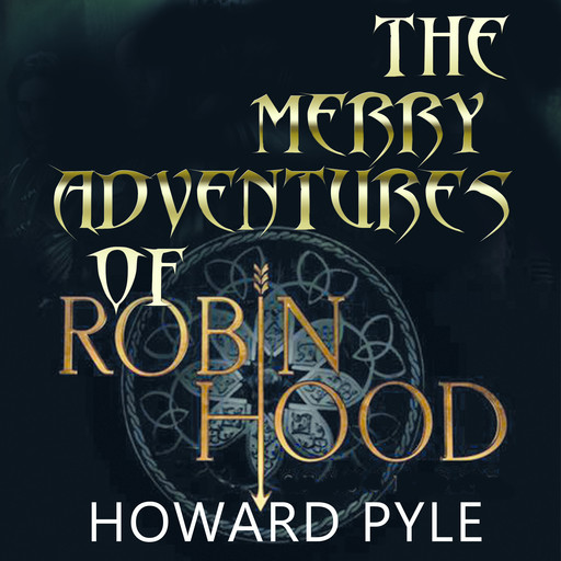 The Merry Adventures of Robin Hood, Howard Pyle