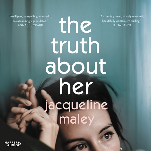 The Truth About Her, Jacqueline Maley