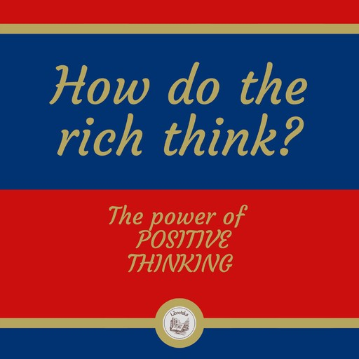 HOW DO THE RICH THINK?, LIBROTEKA