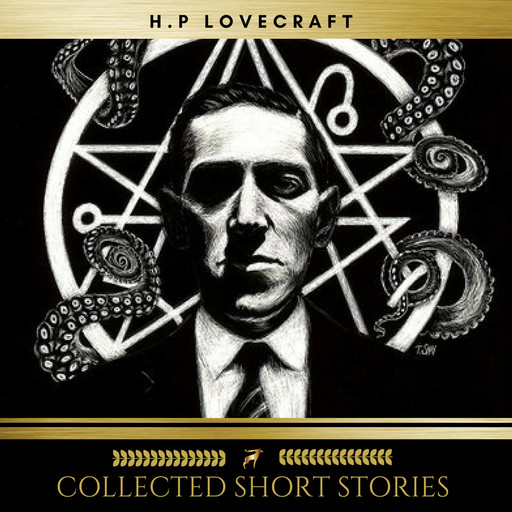 H.P Lovecraft: Collected Short Stories, Sean Murphy, Niamh O'Sullivan, Brian Kelly, H. P lovecraft, Dale Condon, Shane Hannigan