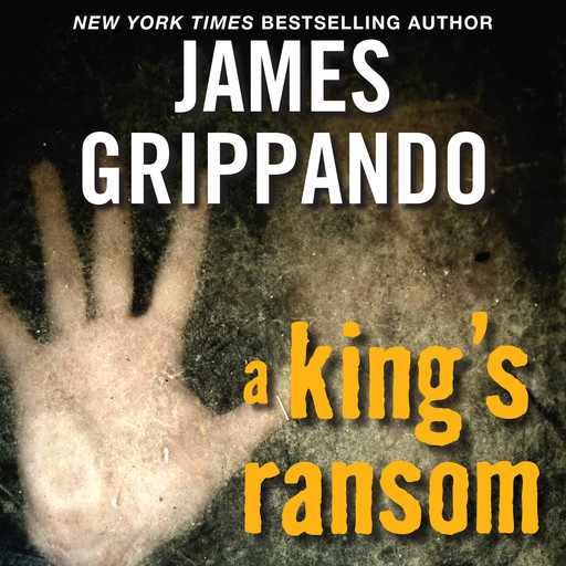 A King's Ransom, James Grippando