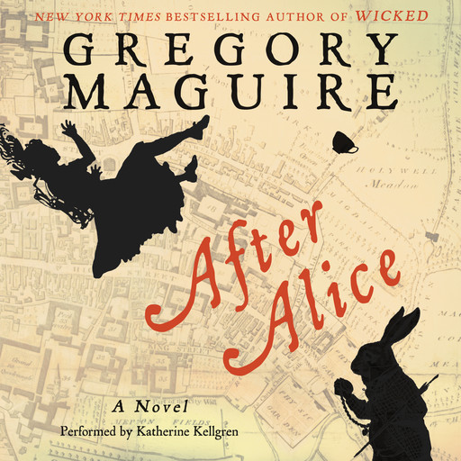 After Alice, Gregory Maguire