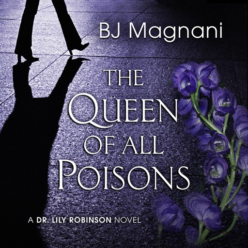 The Queen of All Poisons, BJ Magnani