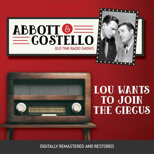 Abbott and Costello: Lou Wants to Join the Circus, John Grant, Bud Abbott, Lou Costello