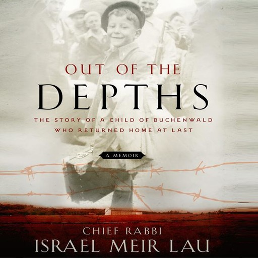 Out of the Depths, Israel Meir Lau