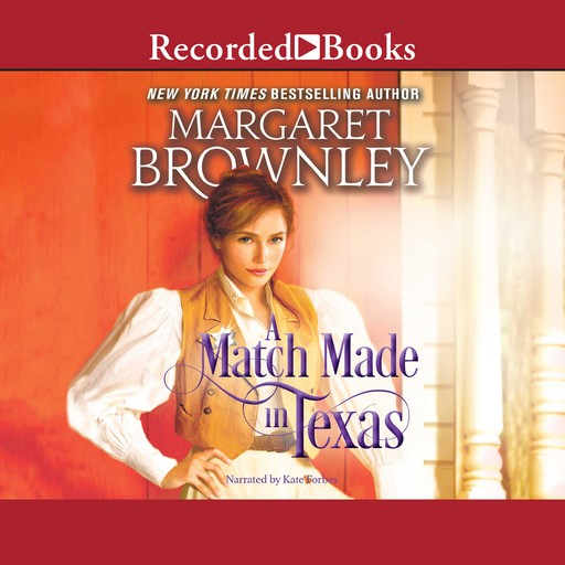 A Match Made in Texas, Margaret Brownley