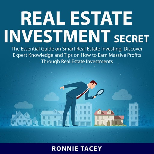 Real Estate Investment Secrets, Ronnie Tacey