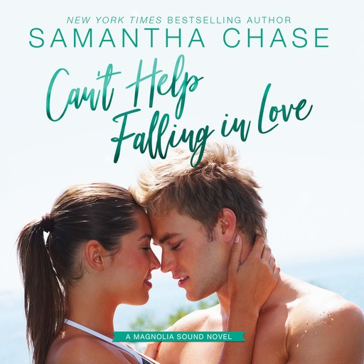 Can't Help Falling In Love, Samantha Chase
