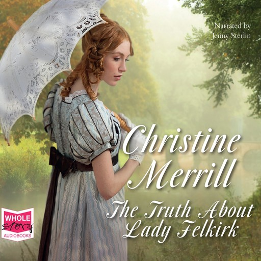 The Truth About Lady Felkirk, Christine Merrill