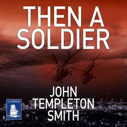 Then A Soldier, John Smith