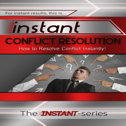 Instant Conflict Resolution, The INSTANT-Series