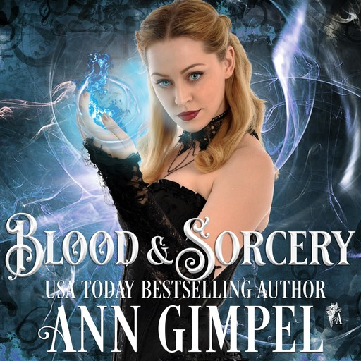 Blood and Sorcery, Ann Gimpel