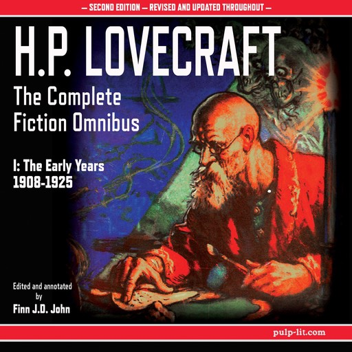 H.P. Lovecraft: The Complete Fiction Omnibus Collection I: The Early Years 1908-1925, Howard Lovecraft