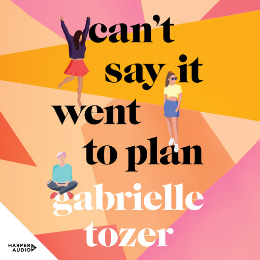 Can't Say it Went to Plan, Gabrielle Tozer