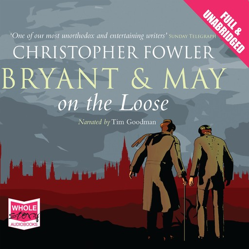 Bryant & May On the Loose, Christopher Fowler