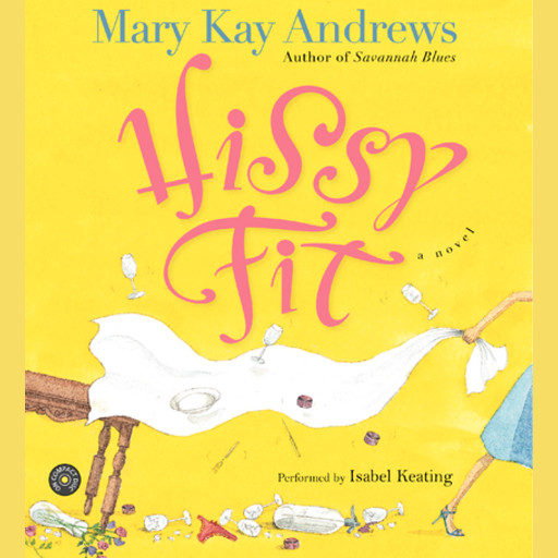 Hissy Fit, Mary Kay Andrews