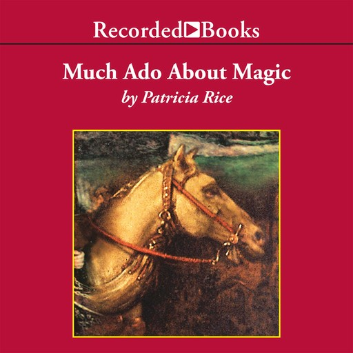 Much Ado About Magic, Patricia Rice