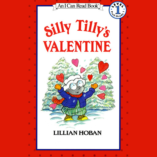 Silly Tilly's Valentine, Lillian Hoban