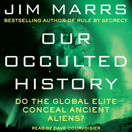 Our Occulted History, Jim Marrs