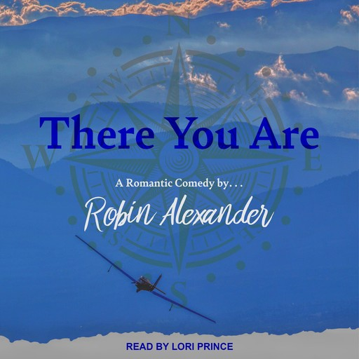 There You Are, Robin Alexander