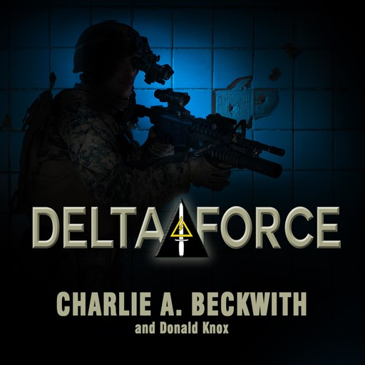 Delta Force, Charlie A. Beckwith, Donald Knox
