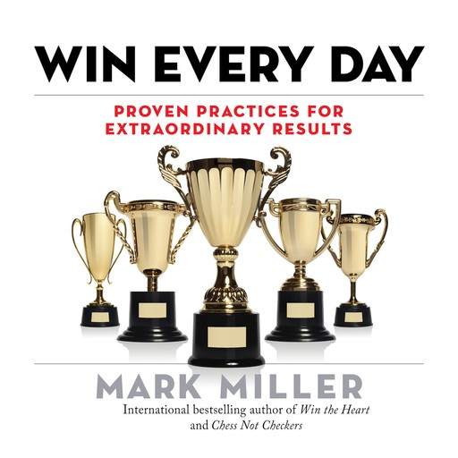 Win Every Day, Mark Miller