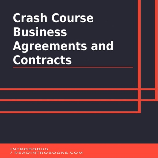 Crash Course Business Agreements and Contracts, IntroBooks