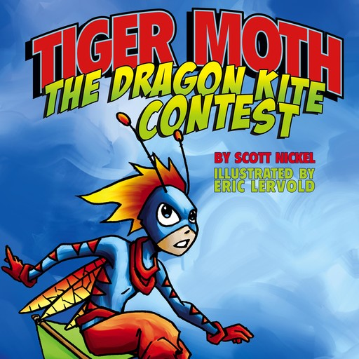 Tiger Moth and the Dragon Kite Contest, Aaron Reynolds