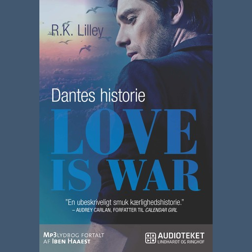 Love is war 2 – Dantes historie, R.K. Lilley
