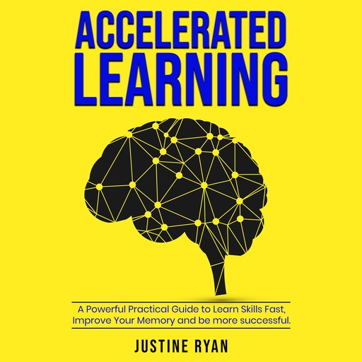 Accelerated Learning, Justine Ryan
