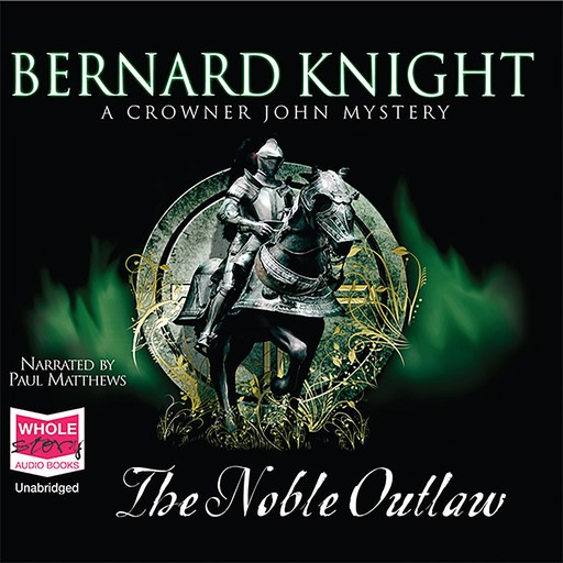 The Noble Outlaw, Bernard Knight