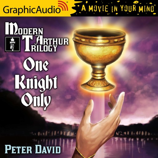 One Knight Only [Dramatized Adaptation], Peter David