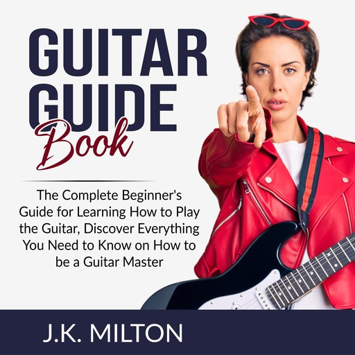 Guitar Guide Book, J.K. Milton