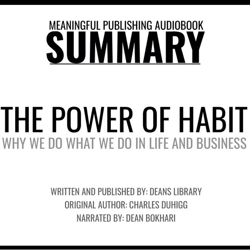 Summary: The Power of Habit by Charles Duhigg, Dean's Library