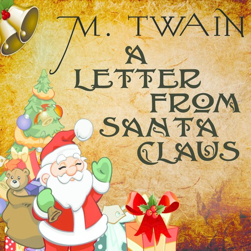 A Letter from Santa Claus, Mark Twain
